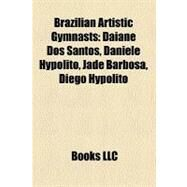 Brazilian Artistic Gymnasts by , 9781158570126
