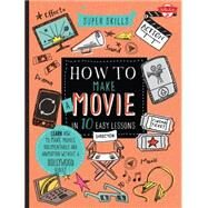How to Make a Movie in 10 Easy Lessons by Blofield, Robert, 9781633220126