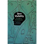 Zero Visibility by Wróblewski, Grzegorz; Gwiazda, Piotr, 9781944700126