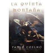 La Quinta Montana / the Fifth Mountain by Coelho, Paulo, 9780060930127