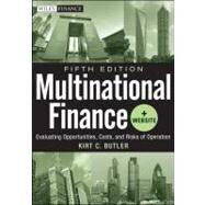 Multinational Finance : Evaluating Opportunities, Costs, and Risks of Operations by Butler, Kirt C., 9781118270127