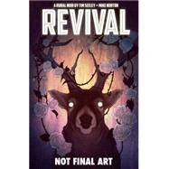 Revival 4: Escape to Wisconsin by Seeley, Tim; Norton, Mike, 9781632150127