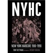 NYHC: New York Hardcore 1980?1990 by Rettman, Tony; Cricien, Freddy, 9781935950127
