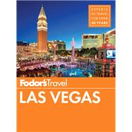 Fodor's Las Vegas by FODOR'S TRAVEL GUIDES, 9781101880128