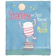 Stanley the Sock Monster Goes to the Moon by Robaard, Jedda, 9781499800128