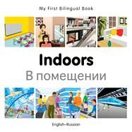 Indoors: English-Russian by Milet Publishing, 9781785080128
