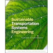 Sustainable Transportation Systems Engineering Evaluation & Implementation by Vanek, Francis; Angenent, Largus; Banks, James; Daziano, Ricardo; Turnquist, Mark, 9780071800129