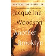 Another Brooklyn by Woodson, Jacqueline, 9781432840129