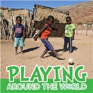 Playing Around the World by Brundle, Joanna, 9781786370129