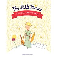 The Little Prince by Quillien, Christophe, 9782374950129