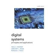 Digital Systems by Tocci, Ronald; Widmer, Neal; Moss, Greg, 9780134220130