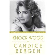 Knock Wood by Bergen, Candice, 9781476770130