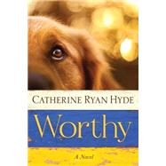 Worthy by Hyde, Catherine Ryan, 9781477830130