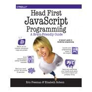 Head First Javascript Programming by Freeman, Eric T.; Robson, Elisabeth, 9781449340131