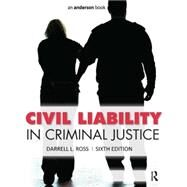 Civil Liability in Criminal Justice by Ross; Darrell, 9781455730131