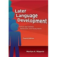 Later Language Development by Nippold, Marilyn A., 9781416410133