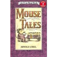 Mouse Tales by Lobel, Arnold, 9780064440134