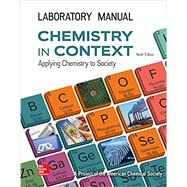 Chemistry in Context Lab Manual, 9th Edition by American Chemical Society, 9781259920134