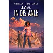 The Myth in Distance by Challenger, Charlene, 9781988040134