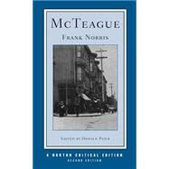 McTeague (Second Edition) (Norton Critical Editions) by PIZER,DONALD, 9780393970135