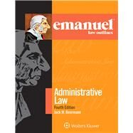 Emanuel Law Outlines for Administrative Law by Beermann, Jack M., 9781454870135