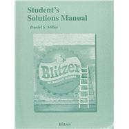 Student Solutions Manual for Intermediate Algebra for College Students by Blitzer, Robert F., 9780134180137