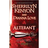 Alterant by Kenyon, Sherrilyn; Love, Dianna, 9781501130137