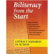 Biliteracy from the Start: Literacy Squared in Action by Escamilla, Kathy; Hopewell, Susan; Butvilofsky, Sandra; Sparrow, Wendy; Soltero-Gonzales, Lucinda, 9781934000137