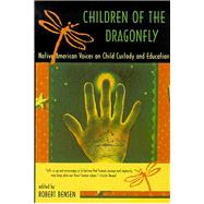 Children of the Dragonfly by Bensen, Robert, 9780816520138