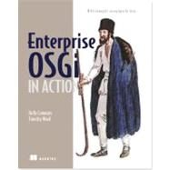 Enterprise OSGI in Action : With Examples Using Apache Aries