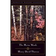 The Maine Woods by Thoreau, Henry David, 9780140170139