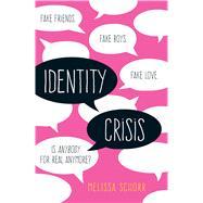 Identity Crisis by Schorr, Melissa, 9781440590139