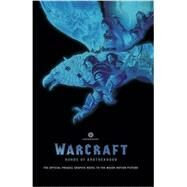 Warcraft: Bonds of Brotherhood by CORNELL, PAUL; BROOME, MAT, 9781681160139