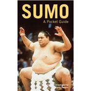 Sumo : A Pocket Guide by Shapiro, David, 9780804820141