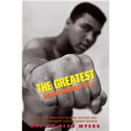 The Greatest: Muhammad Ali (Scholastic Focus) by Myers, Walter Dean, 9781338290141