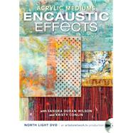 Encaustic Effects by Wilson, Sandra Duran; Conlin, Kristy, 9781440300141