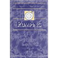 Pumping: Fundamentals for the Water and Wastewater Maintenance Operator by Spellman; Frank R., 9781587160141
