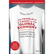 The Travels of a T-Shirt in the Global Economy by Rivoli, Pietra, 9781118950142