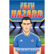 Eden Hazard by Oldfield, Matt; Oldfield, Tom, 9781786060143