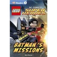 DK Readers L3: LEGO DC Comics Super Heroes: Batman's Missions by DK Publishing, 9781465430144