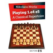 Playing 1.e4 E5 by Ntirlis, Nikolaos, 9781784830144