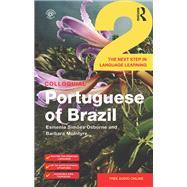 Colloquial Portuguese of Brazil 2 by Osborne; Esmenia, 9781138960145