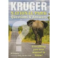 Kruger National Park - Questions & Answers by Fourie, P. F.; Van Der Linde, Chris, 9781775840145