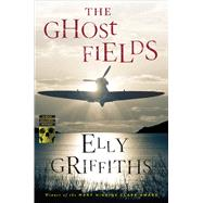 The Ghost Fields by Griffiths, Elly, 9780544330146