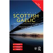 Colloquial Scottish Gaelic: The Complete Course for Beginners by Graham; Katie, 9781138950146