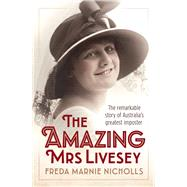 The Amazing Mrs Livesey by Nicholls, Freda Marnie; Aichinger, Luita Frances (CON), 9781760290146