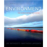 Environment: The Science Behind the Stories Plus Mastering Environmental Science HS by Withgott, Brennan, 9780133540147