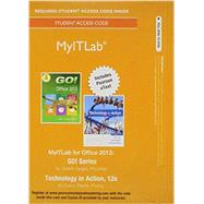 MyITLab with Pearson eText -- Access Card -- for GO! 2013 with Technology In Action Complete by Evans, Alan; Martin, Kendall; Poatsy, Mary Anne, 9780134150147