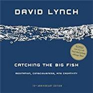 Catching the Big Fish by Lynch, David, 9780143130147