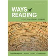 Ways of Reading An Anthology for Writers by Bartholomae, David; Petrosky, Anthony; Waite, Stacey, 9781319040147